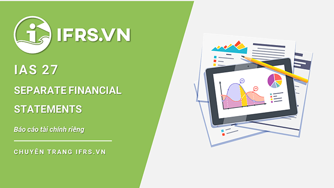 IAS 27 - Báo cáo tài chính riêng