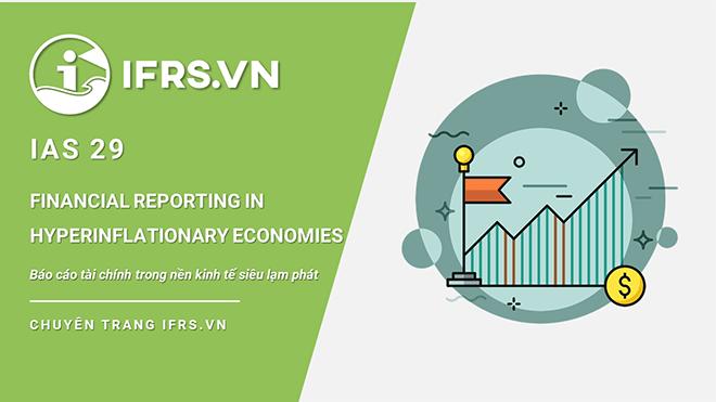IAS 29 - Báo cáo tài chính trong nền kinh tế siêu lạm phát
